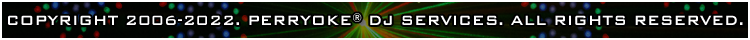 Perryoke DJ Services Copyright Information